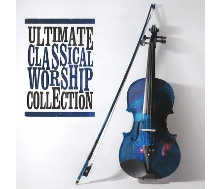 Ultimate classical worship collection - 2CD